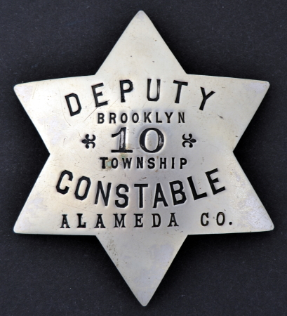 Alameda Co. Deputy Constable badge #10 from the Brooklyn Township.