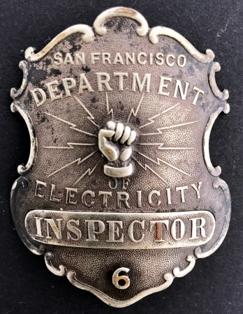 G. C. Osborne Inspector badge #6 San Francisco Dept. of Electricity